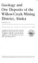 Geology and Ore Deposits of the Willow Creek Mining District, Alaska ebook