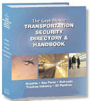 The Grey House Transportation Security Directory   Handbook Book