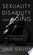 Sexuality  Disability  and Aging