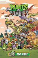 Plants vs  Zombies Volume 12  Dino Might