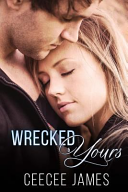 Wrecked And Yours PDF