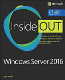 Windows Server 2016 Inside Out  Includes Current Book Service