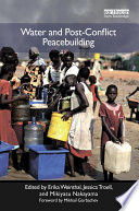 Water and Post Conflict Peacebuilding Book