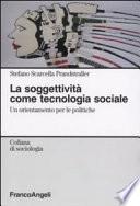 La soggettività come tecnologia sociale