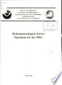 Hydrometeorological Service Operations for the 1990 s