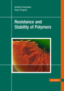 Resistance and Stability of Polymers Book