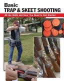 Basic Trap & Skeet Shooting