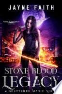 Stone Blood Legacy