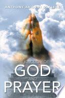 The Kingdom of God and Prayer