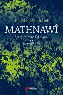 Mathnawî, la quête de l'absolu Pdf/ePub eBook