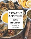 365 Creative Appetizer Recipes Pdf/ePub eBook