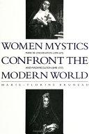Women Mystics Confront the Modern World