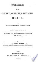 Compendium of the Recruit  Company  and Battalion drill Book