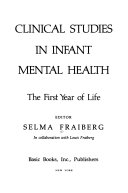 Clinical studies in infant mental health