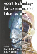 Agent technology for communication infrastructures