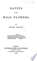 Haunts of the Wild Flowers
