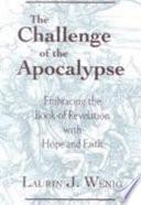The Challenge of the Apocalypse