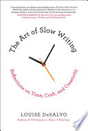 The Art of Slow Writing Book