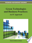 Green Technologies and Business Practices  An IT Approach