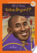 Who Was Kobe Bryant
