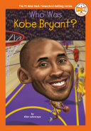 Who Was Kobe Bryant? Book
