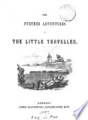 The Further Adventures of the Little Traveller
