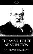 The Small House at Allington [Pdf/ePub] eBook