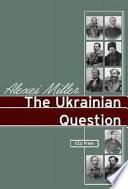 The Ukrainian Question
