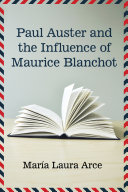 Paul Auster and the Influence of Maurice Blanchot