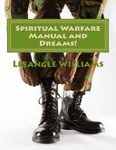 Spiritual Warfare Manual And Dreams  Book PDF