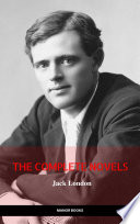 Jack London  The Complete Novels  Manor Books   The Greatest Writers of All Time