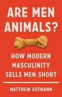 Are Men Animals