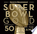Sports Illustrated Super Bowl Gold
