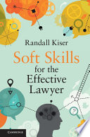 Soft Skills for the Effective Lawyer Book PDF
