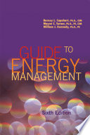 """""""Guide to Energy Management"""" by Barney L. Capehart, Wayne C. Turner, William J. Kennedy"""