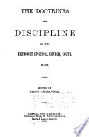 The Doctrines and Discipline of the Methodist Episcopal Church, South, 1910
