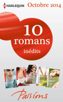 10 romans Passions inédits (no494 à 498 - octobre 2014)