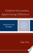 Creative Encounters  Appreciating Difference Book