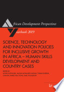 Science  Technology and Innovation Policies for Inclusive Growth in Africa