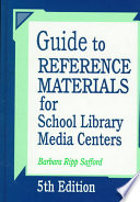 """Guide to Reference Materials for School Library Media Centers"" by Barbara Ripp Safford"