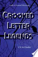 Crooked Letter Legends