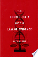 The Double Helix and the Law of Evidence Book PDF