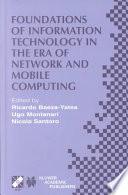 Foundations of Information Technology in the Era of Network and Mobile Computing