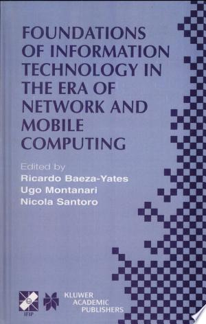 Download Foundations of Information Technology in the Era of Network and Mobile Computing PDF Book - PDFBooks