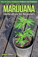 Marijuana Horticulture for Beginners