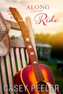 Along for the Ride: A Small Town Friends-to-Lovers Country Music Romance Pdf/ePub eBook