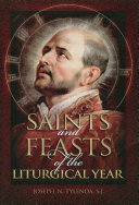 Saints and Feasts of the Liturgical Year