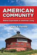 American community: radical experiments in intentional living