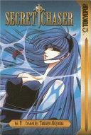 Secret Chaser Volume 1