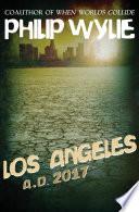 Los Angeles A D 2017